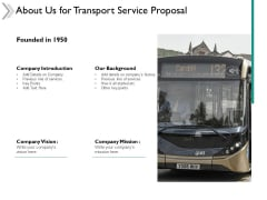 About Us For Transport Service Proposal Ppt Powerpoint Presentation Infographics Gridlines