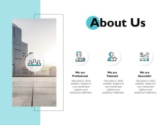 About Us Professional Talented Ppt PowerPoint Presentation Professional Graphics