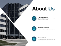 About Us Target Audience Premium Services Ppt PowerPoint Presentation Infographics Summary
