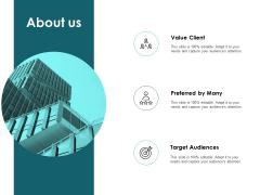 About Us Value Client Ppt PowerPoint Presentation Outline Background Designs