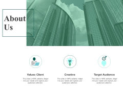About Us Values Client Ppt PowerPoint Presentation Icon Format Ideas