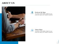 About Us Values Client Ppt PowerPoint Presentation Professional Deck