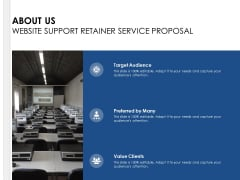 About Us Website Support Retainer Service Proposal Ppt PowerPoint Presentation Slides Graphics Example