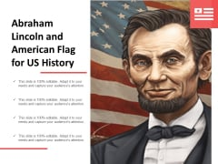 Abraham Lincoln And American Flag For Us History Ppt Powerpoint Presentation Inspiration Ideas