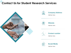Academic Investigation Contact Us For Student Research Services Ppt Summary File Formats PDF