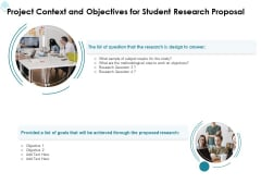 Academic Investigation Project Context And Objectives For Student Research Proposal Ppt Show Designs Download PDF