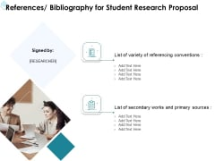 Academic Investigation References Bibliography For Student Research Proposal Ppt Professional Outfit PDF