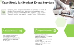 Academic Study Proposal Case Study For Student Event Services Ppt Summary Graphics Tutorials PDF