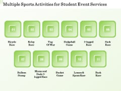 Academic Study Proposal Multiple Sports Activities For Student Event Services Ppt Slides Example File PDF