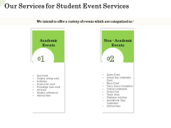 Academic Study Proposal Our Services For Student Event Services Ppt File Structure PDF