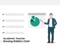Academic Teacher Showing Statistics Chart Ppt PowerPoint Presentation Gallery Deck PDF