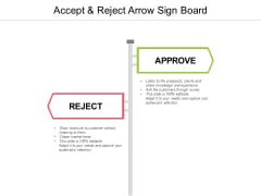 Accept And Reject Arrow Sign Board Ppt PowerPoint Presentation Icon Example