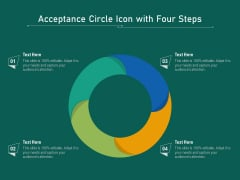 Acceptance Circle Icon With Four Steps Ppt PowerPoint Presentation File Designs PDF