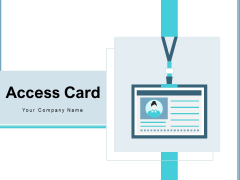 Access Card Employee Corporate Ppt PowerPoint Presentation Complete Deck