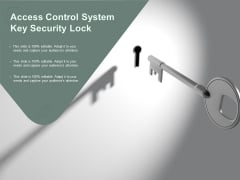 Access Control System Key Security Lock Ppt PowerPoint Presentation Pictures Summary