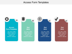 Access Form Templates Ppt PowerPoint Presentation Layouts Sample Cpb