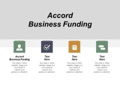 Accord Business Funding Ppt PowerPoint Presentation Slides Example Cpb