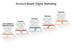 Account Based Digital Marketing Ppt PowerPoint Presentation Infographics Structure Cpb Pdf