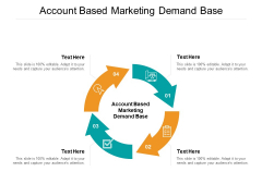 Account Based Marketing Demand Base Ppt PowerPoint Presentation Infographics Grid Cpb