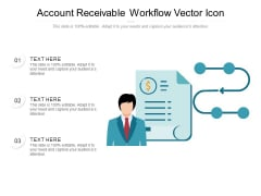 Account Receivable Workflow Vector Icon Ppt PowerPoint Presentation Gallery Slide PDF