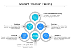 Account Research Profiling Ppt PowerPoint Presentation Icon Skills Cpb