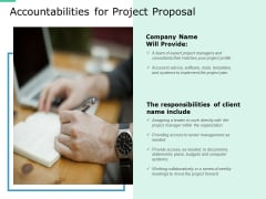 Accountabilities For Project Proposal Ppt PowerPoint Presentation Ideas Portfolio