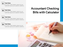 Accountant Checking Bills With Calculator Ppt PowerPoint Presentation Visual Aids Summary PDF