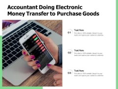 Accountant Doing Electronic Money Transfer To Purchase Goods Ppt PowerPoint Presentation File Summary PDF