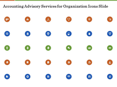 Accounting Advisory Services For Organization Icons Slide Ppt PowerPoint Presentation Icon Slideshow PDF
