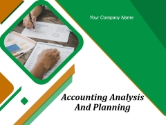 Accounting Analysis And Planning Ppt PowerPoint Presentation Complete Deck With Slides
