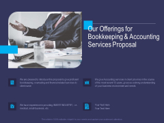 Accounting Bookkeeping Service Our Offerings For Bookkeeping And Accounting Services Proposal Icons PDF
