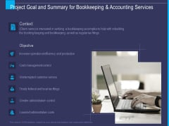 Accounting Bookkeeping Service Project Goal And Summary For Bookkeeping And Accounting Demonstration PDF