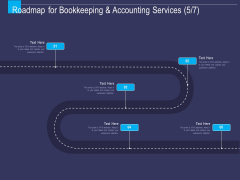 Accounting Bookkeeping Service Roadmap For Bookkeeping And Five Stage Process Ppt Show Topics PDF