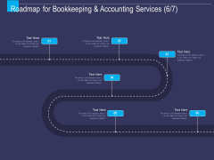 Accounting Bookkeeping Service Roadmap For Bookkeeping And Services Ppt Icon Graphics Tutorials PDF