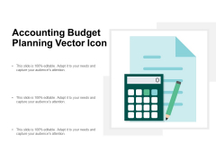 Accounting Budget Planning Vector Icon Ppt PowerPoint Presentation Infographic Template Format Ideas