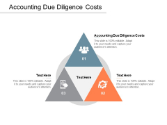 Accounting Due Diligence Costs Ppt PowerPoint Presentation Layouts Background Designs Cpb