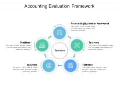 Accounting Evaluation Framework Ppt PowerPoint Presentation Summary Inspiration Cpb