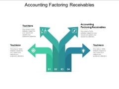 Accounting Factoring Receivables Ppt PowerPoint Presentation Icon Portrait Cpb