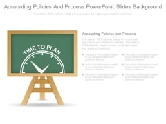 Accounting Policies And Process Powerpoint Slides Background