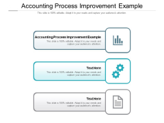 Accounting Process Improvement Example Ppt PowerPoint Presentation Icon Graphics Cpb Pdf