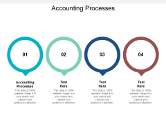 Accounting Processes Ppt PowerPoint Presentation Pictures Themes Cpb