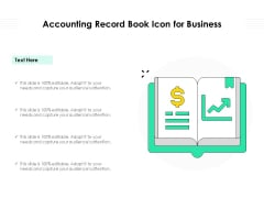 Accounting Record Book Icon For Business Ppt PowerPoint Presentation Outline PDF