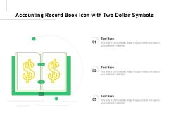 Accounting Record Book Icon With Two Dollar Symbols Ppt PowerPoint Presentation Show Outfit PDF
