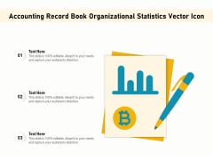 Accounting Record Book Organizational Statistics Vector Icon Ppt PowerPoint Presentation Ideas Show PDF