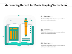 Accounting Record For Book Keeping Vector Icon Ppt PowerPoint Presentation Summary Example Introduction PDF