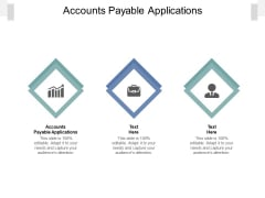 Accounts Payable Applications Ppt PowerPoint Presentation Ideas Maker Cpb Pdf