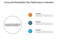Accounts Receivable Key Performance Indicators Ppt PowerPoint Presentation Visual Aids Model Cpb