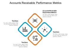 Accounts Receivable Performance Metrics Ppt PowerPoint Presentation Gallery Example Introduction Cpb