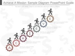 Achieve A Mission Sample Diagram Powerpoint Guide