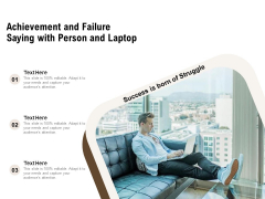 Achievement And Failure Saying With Person And Laptop Ppt PowerPoint Presentation Infographics Skills